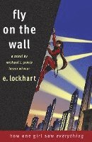 Fly on the Wall: How One Girl Saw Everything (häftad)