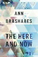 The Here and Now (inbunden)