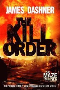 The Kill Order (h�ftad)
