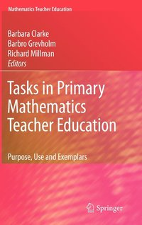 Tasks in Primary Mathematics Teacher Education (h�ftad)