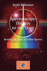 Spectroscopy, the Key to the Stars (h�ftad)