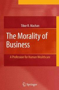 The Morality of Business (inbunden)