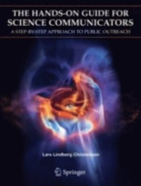 Hands-On Guide For Science Communicators