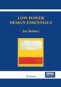 Low Power Design Essentials (inbunden)