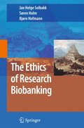 Ethics of Research Biobanking