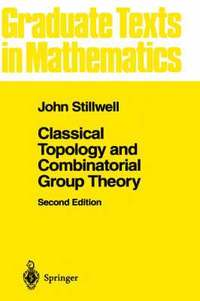 Classical Topology and Combinatorial Group Theory: v. 72 (h�ftad)