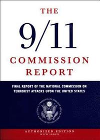 The 9/11 Commission Report (inbunden)