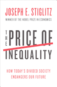 The Price of Inequality (inbunden)