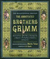 The Annotated Brothers Grimm (h�ftad)