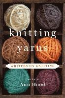 Knitting Yarns (h�ftad)