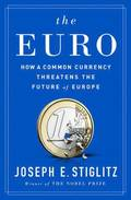 Euro - How A Common Currency Threatens The Future Of Europe