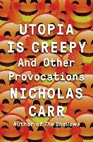 Utopia is Creepy