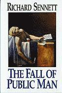 Fall Of Public Man (h�ftad)
