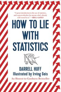 How to Lie with Statistics (h�ftad)