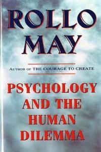 Psychology and the Human Dilemma (h�ftad)