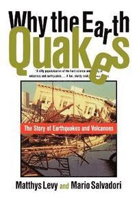 Why the Earth Quakes (h�ftad)