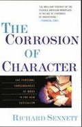The Corrosion of Character