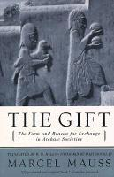 The Gift: The Form and Reason for Exchange in Archaic Societies (h�ftad)