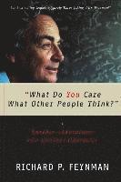 What Do You Care What Other People Think? (h�ftad)