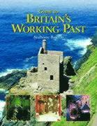 Guide to Britain's Working Past (inbunden)