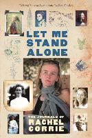 Let Me Stand Alone (h�ftad)