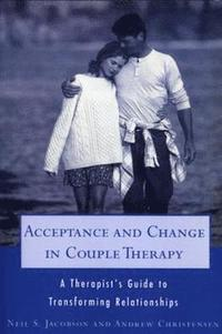 Acceptance and Change in Couple Therapy (inbunden)