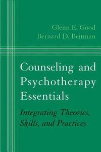 Counseling and Psychotherapy Essentials (h�ftad)