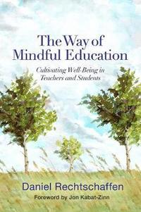 The Way of Mindful Education (h�ftad)
