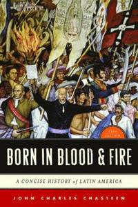 Born in Blood and Fire (h�ftad)