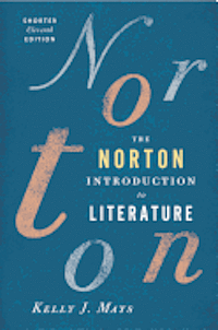 The Norton Introduction to Literature Shorter (h�ftad)
