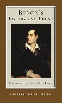 Byron's Poetry and Prose (h�ftad)