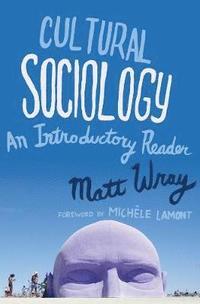 Cultural Sociology (inbunden)