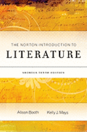 The Norton Introduction to Literature (h�ftad)