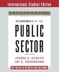Economics of the Public Sector 4E International Student Edition