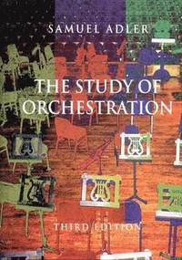 The Study of Orchestration (h�ftad)