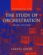 The Study of Orchestration: No. 1 Workbook (h�ftad)
