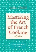 Mastering the Art of French Cooking, Volume 1 (inbunden)