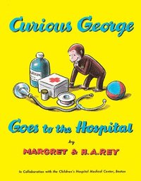 Curious George Goes to the Hospital (kartonnage)