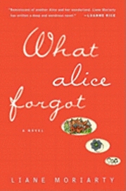 What Alice Forgot (inbunden)