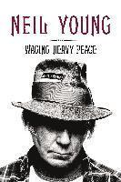 Waging Heavy Peace (inbunden)