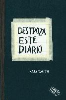 Destroza Este Diario: Crear Es Destruir = Destroys This Journal (häftad)