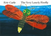 The Very Lonely Firefly (kartonnage)