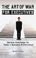The Art of War for Executives: Ancient Knowledge for Today's Business Professional (pocket)