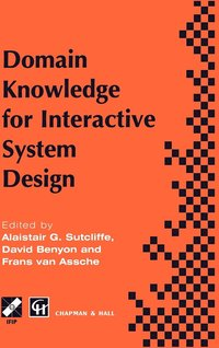 Domain Knowledge for Interactive System Design (inbunden)