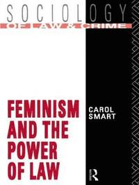 Feminism and the Power of Law (h�ftad)