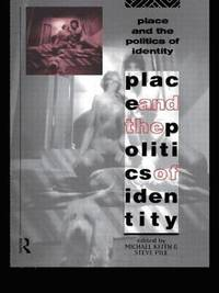 Place and the Politics of Identity (h�ftad)