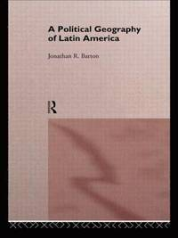 A Political Geography of Latin America (h�ftad)