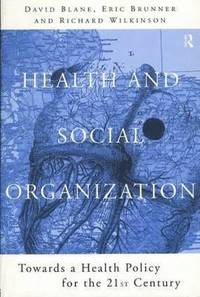 Health and Social Organization (inbunden)
