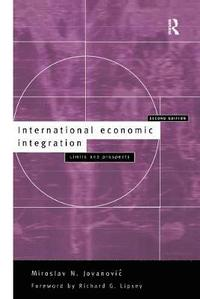International Economic Integration (inbunden)