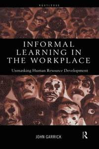 Informal Learning in the Workplace (h�ftad)